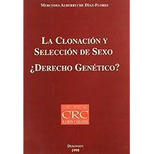 La clonación y selección de sexo : derecho genético?