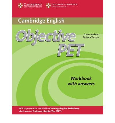 [(Objective PET Workbook without Answers)] [Author: Louise Hashemi] published on (March, 2010)