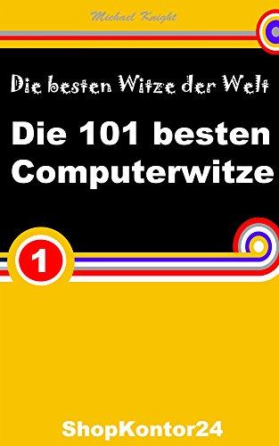 Die 101 Besten Computerwitze Die Besten 101 Computer Witze Und