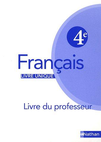 Francais 4e : Livre du professeur par Marlène Guillou
