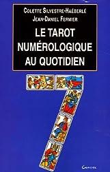 Tarot numérologique au quotidien