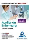 Auxiliar de Enfermería en las Instituciones Sanitarias de la Comunidad Autónoma de Cantabria. Temario General