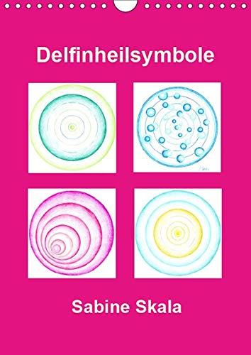 Delfinheilsymbole (Wandkalender 2019 DIN A4 hoch): Delfinheilsymbole (Monatskalender, 14 Seiten ) (CALVENDO Gesundheit)