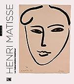 Henri Matisse. Le laboratoire intérieur