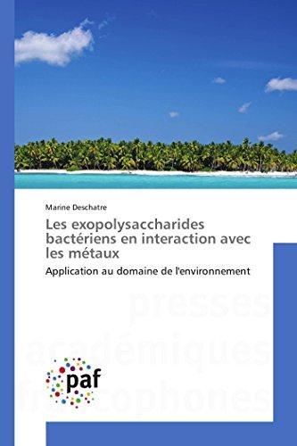 Les exopolysaccharides bactériens en interaction avec les métaux
