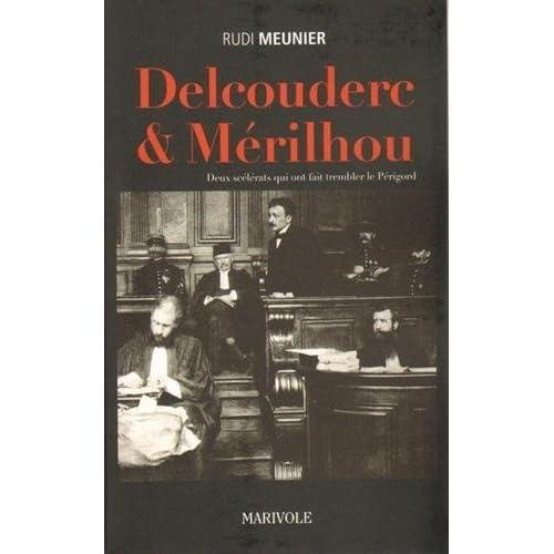 Delcouderc et Merilhou