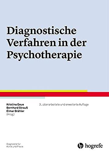 Diagnostische Verfahren in der Psychotherapie (Diagnostik für Klinik und Praxis)
