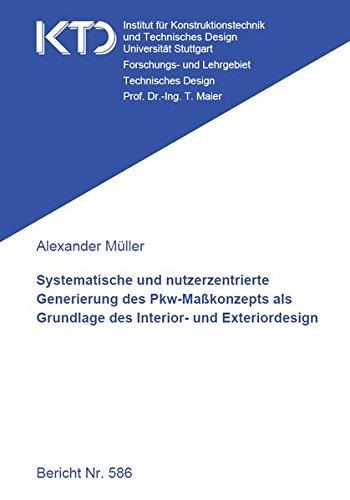 Systematische und nutzerzentrierte Generierung des Pkw-Maßkonzepts als Grundlage des Interior- und Exteriordesign