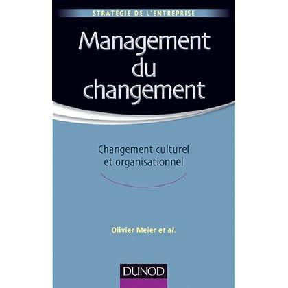 Management du changement : Changement culturel et organisationnel (Management - Ressources humaines)