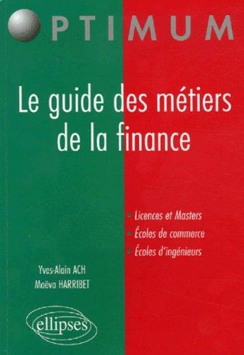 Le guide des métiers de la finance par Yves-Alain Ach, Maëva Harribet