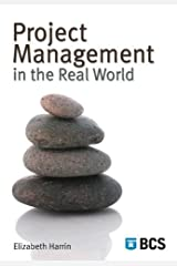 Project Management in the Real World Paperback