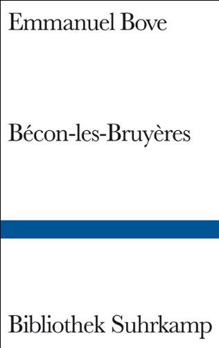 Bécon-les-Bruyères: Eine Vorstadt (Bibliothek Suhrkamp)