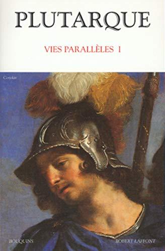 Plutarque : Vies parallèles, tome 1