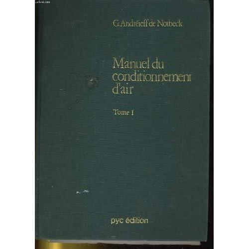MANUEL DU CONDITIONNEMENT D'AIR TOME 1