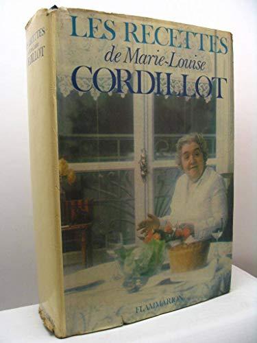 Les Recettes de Marie-Louise par Cordillot Marie-Loui