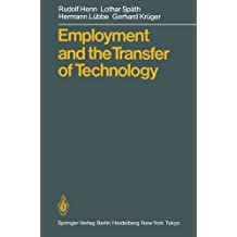 Employment and the Transfer of Technology by Rudolf Henn (1986-01-01)
