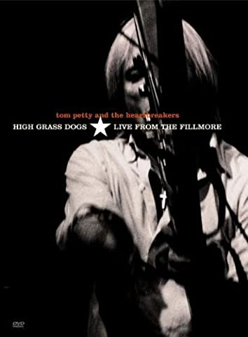 Tom Petty & The Heartbreakers : High Grass Dogs - Live From The Fillmore [Import USA Zone 1] [Import USA Zone 1]