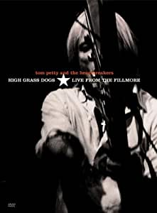 Tom Petty: High Grass Dogs - Live From The Fillmore [DVD] [1999] [Region 1] [NTSC]
