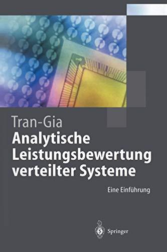 Analytische Leistungsbewertung verteilter Systeme: Eine Einführung (Springer-Lehrbuch) -