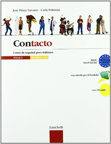 Contacto. Curso de espaol para italianos. Moduli A-D. Per le Scuole superiori. Con CD Audio: 1