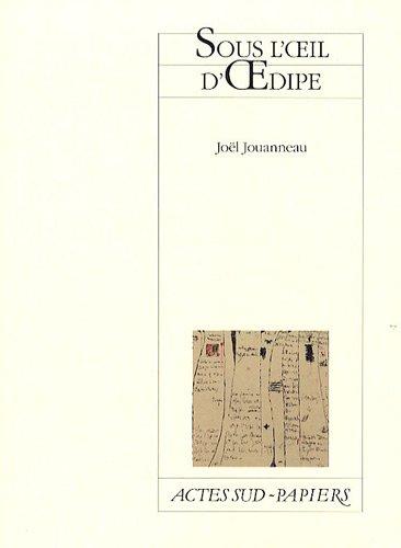 Sous l'oeil d'Oedipe : D'après Sophocle et Euripide par Joël Jouanneau