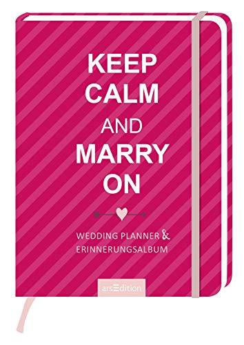 """Weddingplanner + Erinnerungsalbum """"Keep Calm and Marry on"""""""