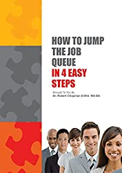How to Jump the Job Queue in 4 Easy Steps (English Edition)