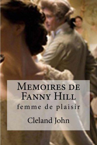 Memoires de Fanny Hill: femme de plaisir