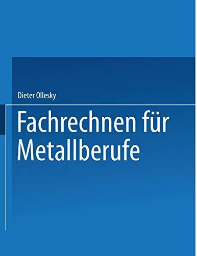 Fachrechnen für Metallberufe. (Lernmaterialien)