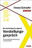 Hesse/Schrader: EXAKT - Die 100 häufigsten Fragen im Vorstellungsgespräch + eBook