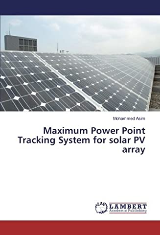 Maximum Power Point Tracking System for solar PV array