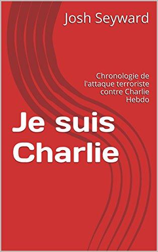 je-suis-charlie-chronologie-de-l-39-attaque-terroriste-contre-charlie-hebdo