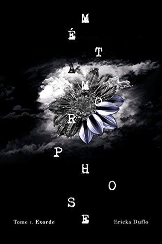 Métamorphose T01: Exorde par Ericka Duflo