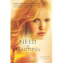 A Need So Beautiful by Suzanne Young (2011-06-21)