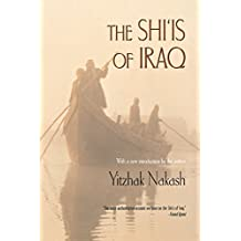The Shi'is of Iraq by Yitzhak Nakash (2003-02-16)
