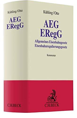 AEG / ERegG: Allgemeines Eisenbahngesetz / Eisenbahnregulierungsgesetz