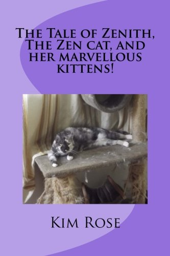 the-tale-of-zenith-the-zen-cat-and-her-marvellous-kittens