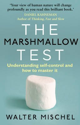[(The Marshmallow Test : Understanding Self-Control and How to Master it)] [By (author) Walter Mischel] published on (September, 2015)