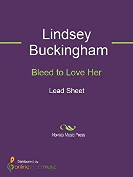 Bleed to Love Her par [Lindsey Buckingham]
