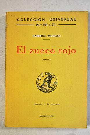 EL ZUECO ROJO. Novela