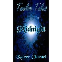 Twelve Tales To Midnight (English Edition)