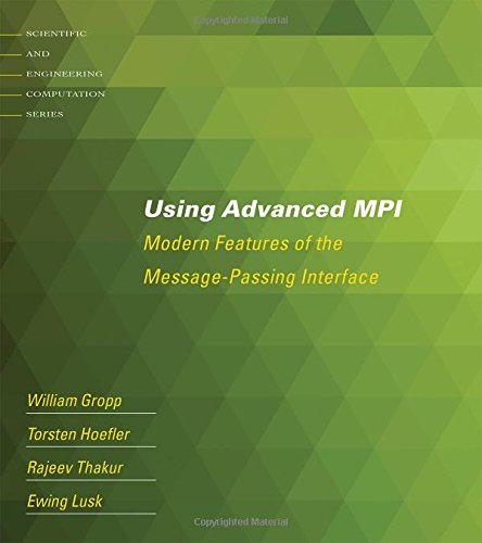 Using Advanced MPI: Modern Features of the Message-Passing, gebraucht gebraucht kaufen  Wird an jeden Ort in Deutschland