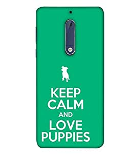 PrintVisa Designer Back Case Cover for Nokia 5 (Keep Calm Pet Love Be Quiet Be Cool Love Puppies)