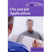 CVs and Job Applications (One Step Ahead) by Judith Leigh (2004-01-08)