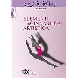 Elementi di ginnastica artistica. Ediz. illustrata