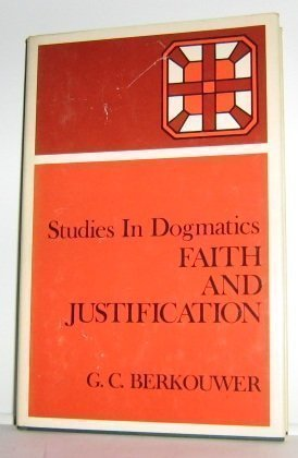 Faith and Justification by G. C. Berkouwer (1952-06-02)