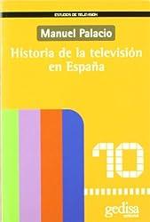Historia de La Television En Espa~na (Estudios de Television)