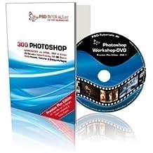 PSD-Tutorials.de - Photoshop-Workshop-DVD Premium Plus Edition - Video-Training: Das Meisterstück in Sachen Tutorials