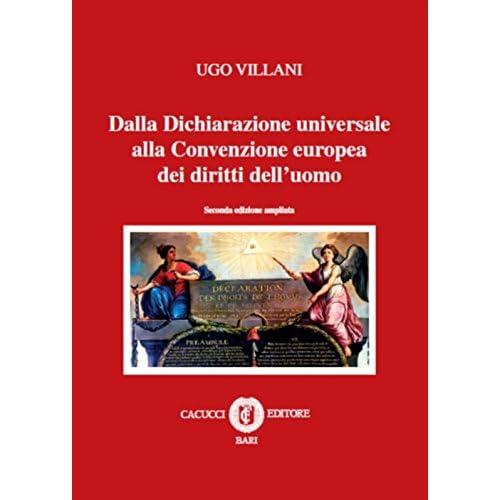 Dalla Dichiarazione Universale Alla Convenzione Europea Dei Diritti Dell'uomo