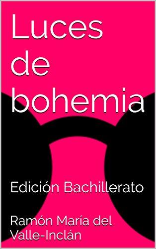 Luces de bohemia: Edición Bachillerato eBook: Ramón María del ...